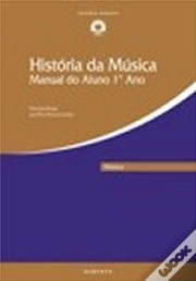 História da Música - Manual do Aluno do 1º Ano