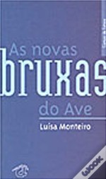 As Novas Bruxas Do Ave