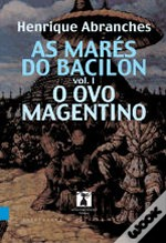 As Marés do Bacilon - Volume I