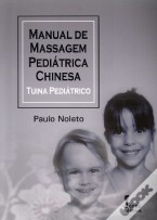 Manual de Massagem Pediátrica Chinesa - Tuina Pediátrico