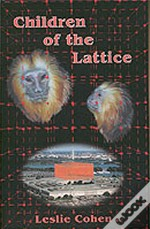 Children Of The Lattice