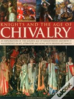 Knights & The Age Of Chivalry