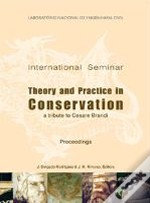 International Seminar on Theory and Practice in Conservation