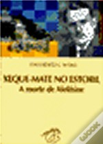 Xeque-Mate no Estoril - A Morte de Alekhine