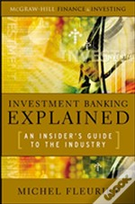 Investment Banking Explained