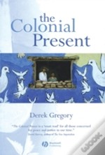 The Colonial Present