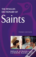 Penguin Dictionary Of Saints