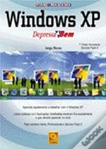 Windows XP Depressa & Bem
