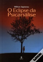 O Eclipse da Psicanálise