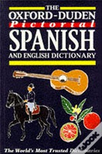 Oxford-Duden Pictorial Spanish And English Dictionary