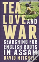 Tea, Love And War