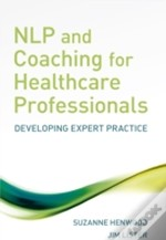 Nlp And Coaching For Healthcare Professionals