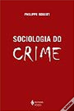 Wook.pt - Sociologia do Crime