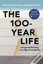 The 100 Year Life
