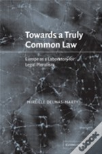 Towards A Truly Common Law