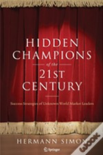 Hidden Champions Of The Twenty-First Century