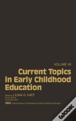 Current Topics In Early Childhood Education, Volume 7