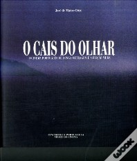 O cais do olhar