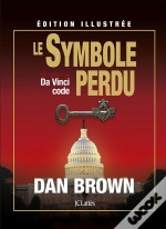 Le Symbole Perdu - Edition Illustree