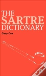 The Sartre Dictionary