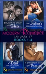 Modern Romance January 2017 Books 1 - 4: A Deal For The Di Sione Ring / The Italian'S Pregnant Virgin / A Dangerous Taste Of Passion / Bought To Carry His Heir (Mills & Boon Collections) (The Billiona