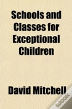 Schools And Classes For Exceptional Chil