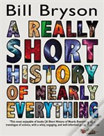 Really Short History Of Nearly Everythng