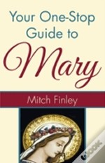 Your One-Stop Guide To Mary