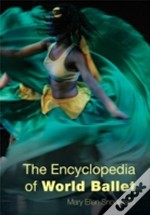 Encyclopedia Of World Ballet