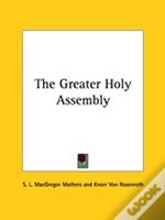 The Greater Holy Assembly
