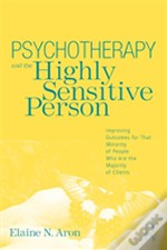 Psychotherapy & The Highly Sensitive Per
