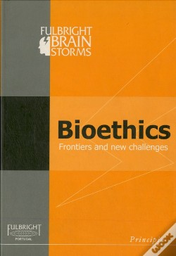 Wook.pt - Bioethics: Frontiers and New Challenges