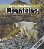 Living And Non-Living In The Mountains