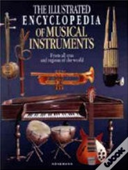 Tha Illustrated Encyclopedia of Musical Instruments