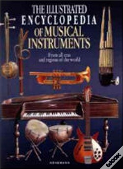 Wook.pt - Tha Illustrated Encyclopedia of Musical Instruments