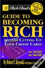Rich Dad'S Guide To Becoming Rich...