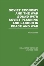 Soviet Economy And The War Bound With Soviet Planning And Labour