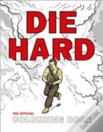 Die Hard: The Authorised Colouring And Activity Book