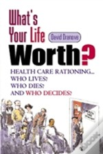 Whats Your Life Worth?
