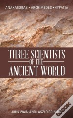 Three Scientists Of The Ancient World