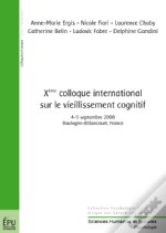 Xème Colloque International Sur Le Vieillissement Cognitif