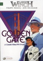 Largo Winch T.7. Golden Gate