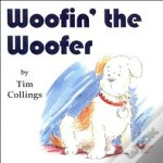 Woofin' The Woofer