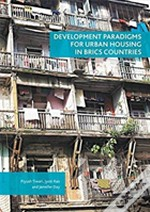 Development Paradigms For Urban Housing In Brics Countries