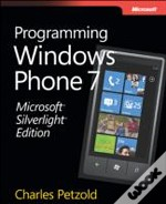 Microsoft Silverlight Edition: Programming For Windows Phone 7