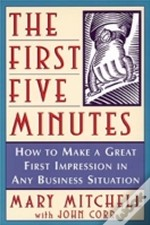First Five Minutes