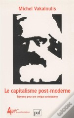 Le Capitalisme Post-Moderne