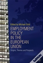 Employment Policy And The Eu
