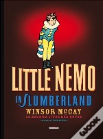 Little Nemo In Slumberland T.2 ; Le Second Livre Des Rêves