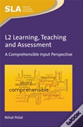 L2 Learning, Teaching And Assessment